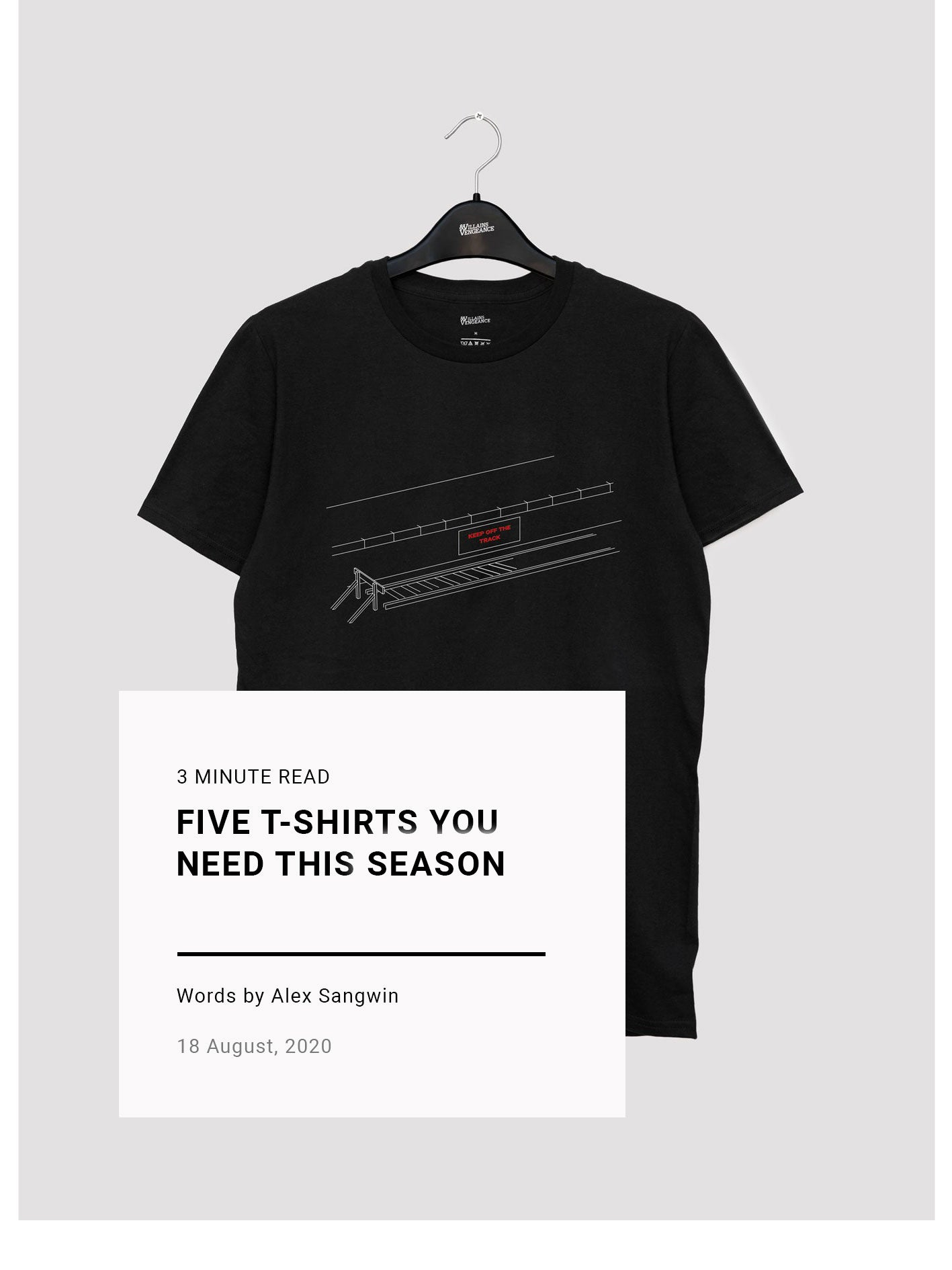Five T-Shirts You Need This Season | The Journal | Villains & Vengeance