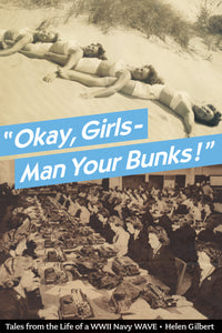 """Okay, Girls - Man Your Bunks!"""