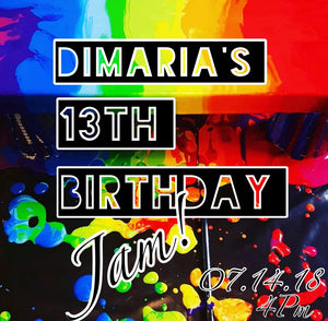DiMaria's 13th Birthday Jam!