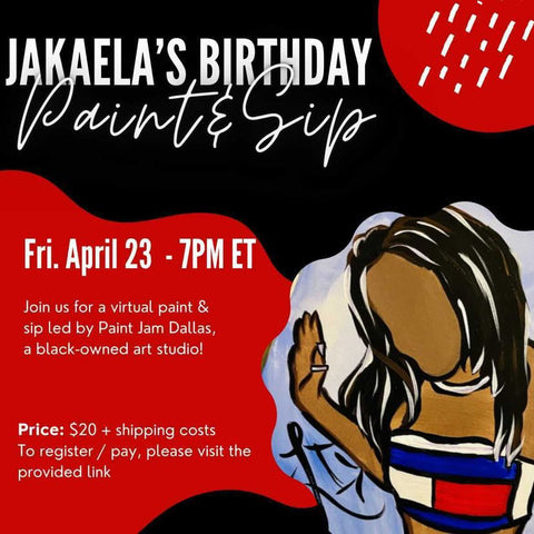 Jakaela's Birthday Paint & Sip