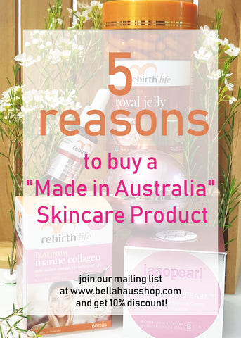 "5 Reasons to Buy a ""Made in Australia"" Skincare Product"