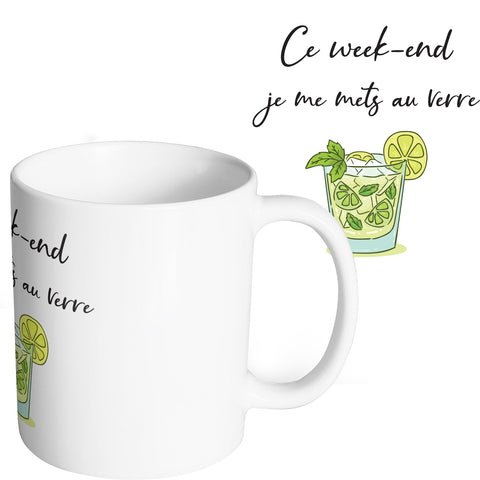 Mug marrant et original Week-end rhum verre vert mojito So Custom