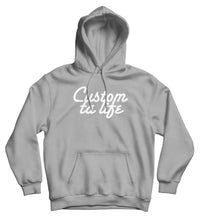 Sweat capuche original t-shirt cool motivation So Custom Custom ta life T-shirt original t-shirt cool motivation So Custom Custom ta life