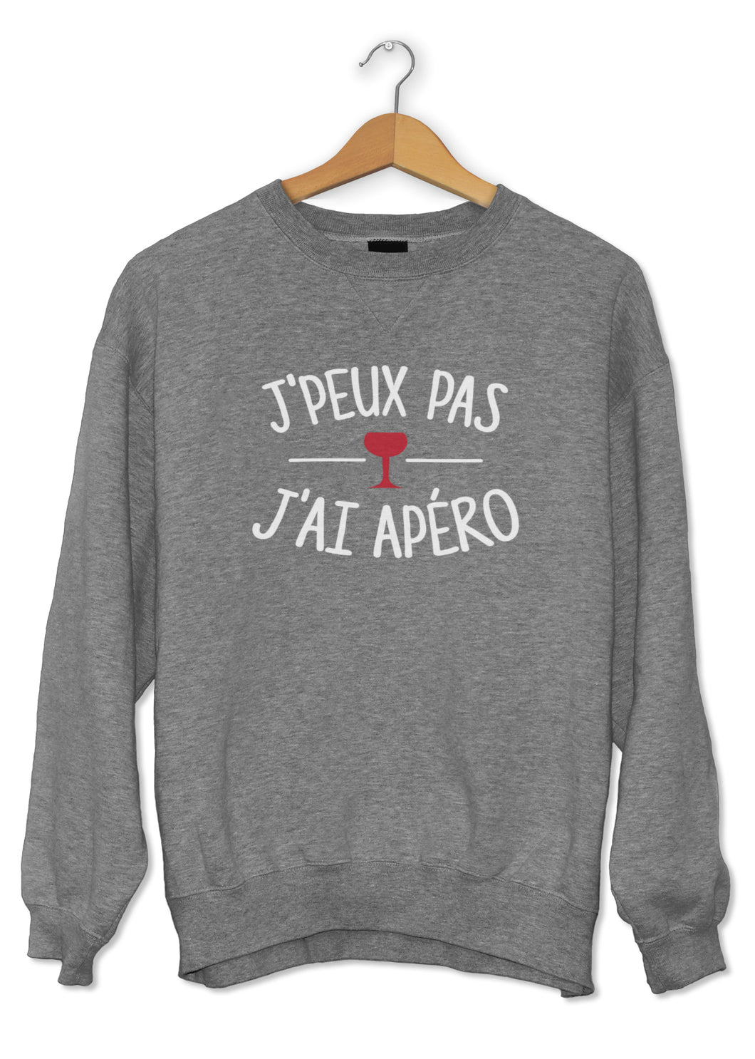 Sweat original j'peux pas j'ai Apéro boisson alcool cocktail So Custom