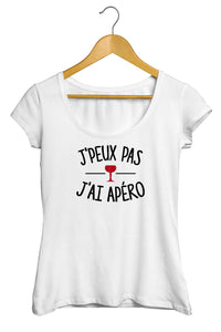 T-shirt original j'peux pas j'ai Apéro boisson alcool cocktail So Custom