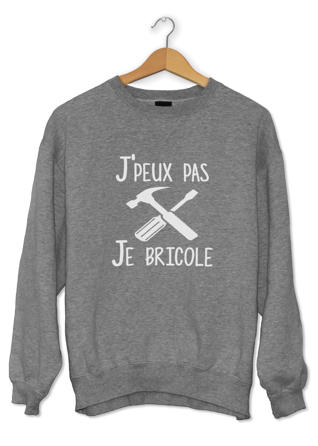 Sweat original j'peux pas je bricole papa papy famille  So Custom