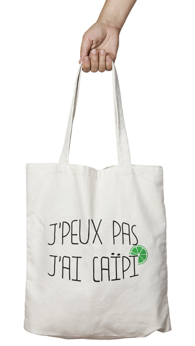 Tote bag original j'peux pas j'ai Caïpi boisson alcool cocktail So Custom