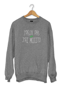 Sweat original j'peux pas j'ai Mojito boisson alcool cocktail So Custom
