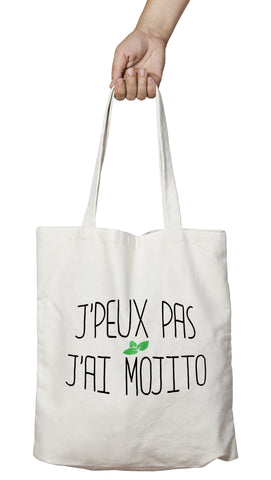 Tote bag original j'peux pas j'ai Mojito boisson alcool cocktail So Custom