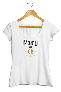T-shirt original femme Mamie Mamy Grand mère en or  So Custom