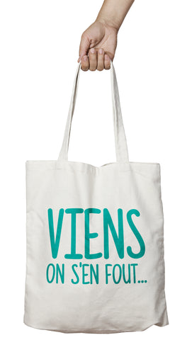 Tote bag original humour on s'en fout So Custom