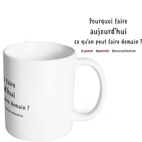 Mug marrant et original procrastiner demain So Custom