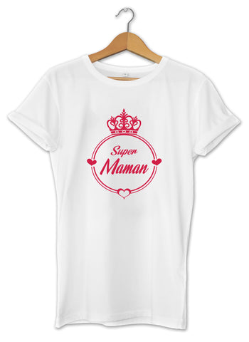 T-shirt original femme super Maman  So Custom
