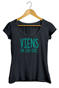 T-shirt original marrant viens on s'en sou So Custom