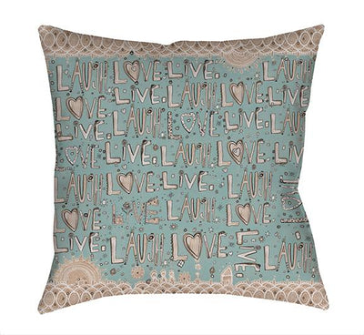inspirational throw pillow laugh love live