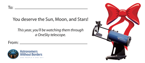 Astronomers Without Borders OneSky Telescope Holiday Gift Certificate