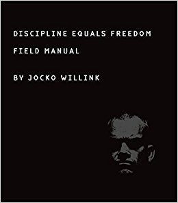 Discipline Equals Freedom - Jocko Willink
