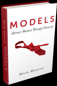 Models: Attract Women Through Honesty - Mark Manson