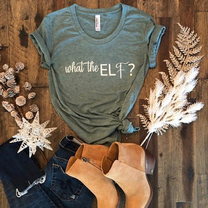 WHAT THE ELF? (womens)