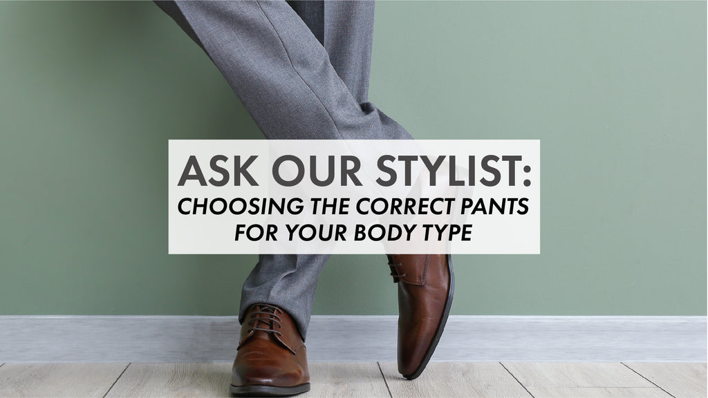 Choosing The Correct Pants For Your Body Type