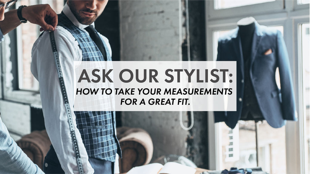 How to Take Your Measurements for a Great Fitting Dress Shirt