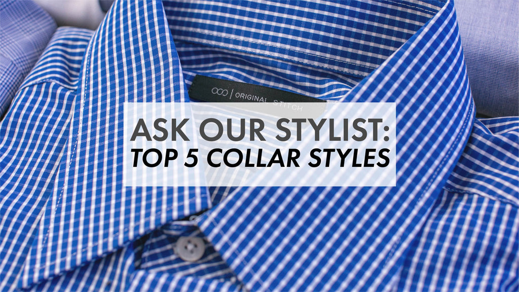 Ask Our Stylist: Top 5 Collar Types
