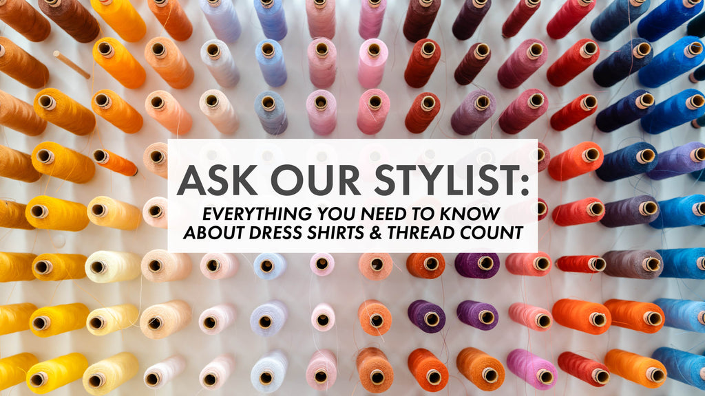 Thread count on dress shirts