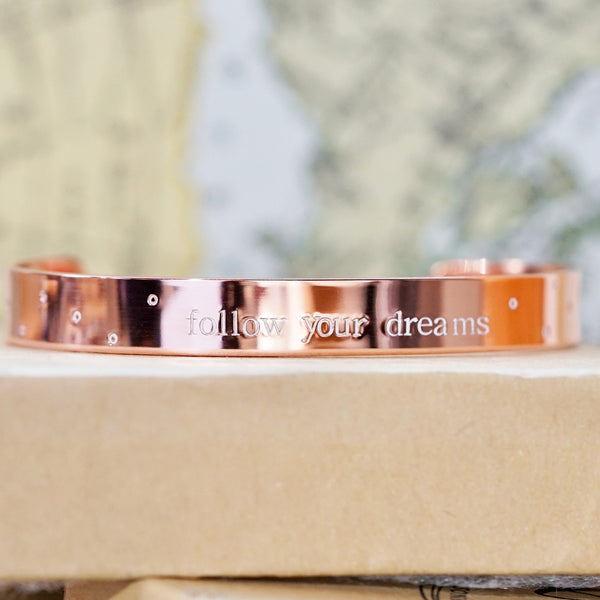 "Follow Your Dreams 3/8"" Copper Cuff"