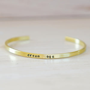 "Dream Big Cuff Bracelet - Tiny 1/8"" Wide"