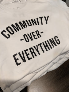 Community Over Everything Tee - White
