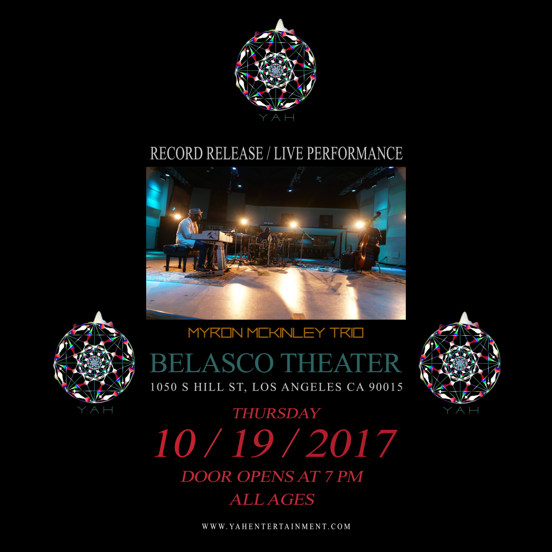 [Myron McKinley Trio] Record Release & Live Performance at Belasco Theater