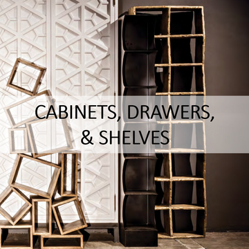 CABINETS, DRAWERS, & SHELVES