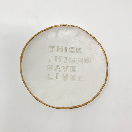 Thick Thighs Save Lives Pinch Pot
