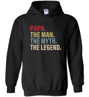 Papa The Man The Myth the Legend Hoodie