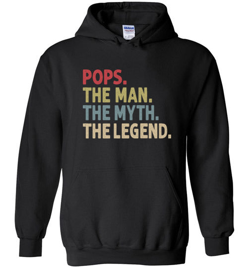 Pops The Man The Myth the Legend Hoodie