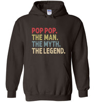 Pop Pop the Man the Myth the Legend Hoodie
