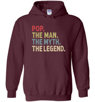 Pop the Man the Myth the Legend Hoodie