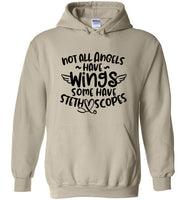 Not All Angels Have Wings Some Have Stethoscopes Unisex Hoodie