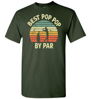 Best Pop Pop By Par Golf Shirt for Men Grandpa Golfing Tee Gift