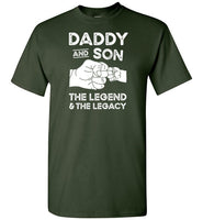Daddy and Son the Legend and the Legacy Shirt for Men