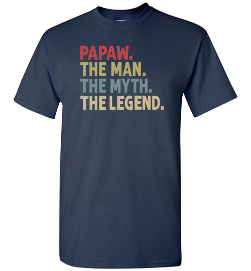 Papaw the Man the Myth the Legend Shirt