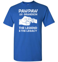 Pawpaw and Grandson the Legend and the Legacy Shirt for Men