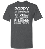 Poppy and Grandson Fishing Buddies for Life Matching Shirt for Men