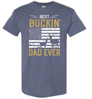 Best Buckin Dad Ever Shirt - Funny Deer Hunting Gift for Men