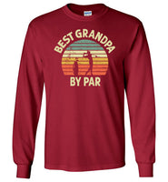 Best Grandpa By Par Long Sleeve Shirt for Men Golf Lover Player