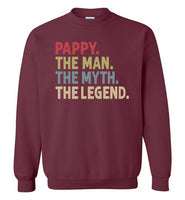 Pappy The Man The Myth the Legend Sweatshirt