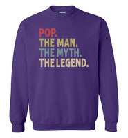 Pop the Man the Myth the Legend Sweatshirt