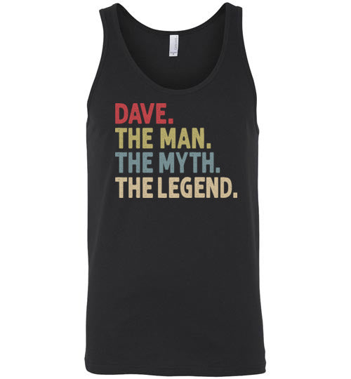 Dave the Man the Myth the Legend Tank Top for Men