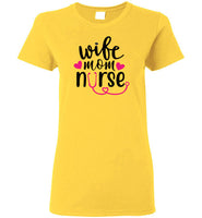 Wife Mom Nurse Short Sleeve T-Shirt