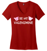 Be My Valenswine Valentine's Day V-Neck T-Shirt for Women and Teens